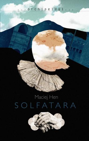 Maciej Hen Solfatara