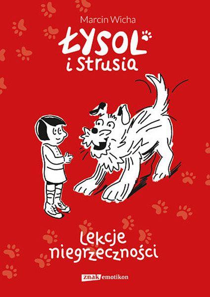 Marcin Wicha Łysol i Strusia. Lekcje niegrzeczności
