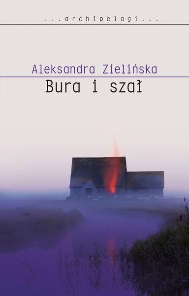 Aleksandra Zielińska Bura i szał