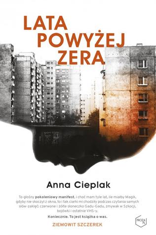 """Festiwal Fabuły 2018 – """"Lata powyżej zera"""" Anny Cieplak"""