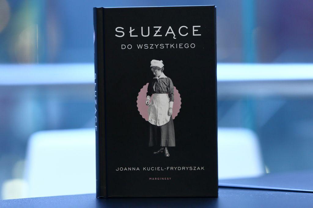 Joanna Kuciel-Frydryszak: Służące do wszystkiego