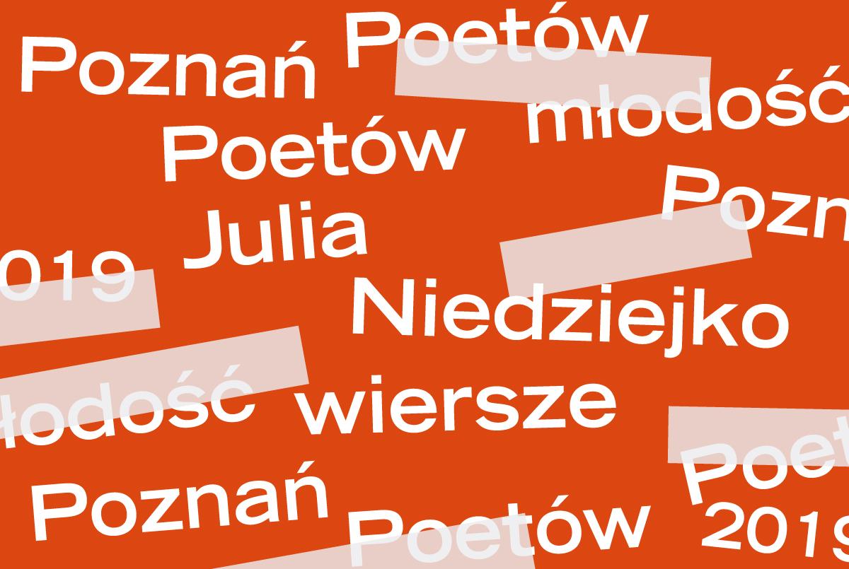 PP 2019: Julia Niedziejko - trzy wiersze - ZamekCzyta.pl