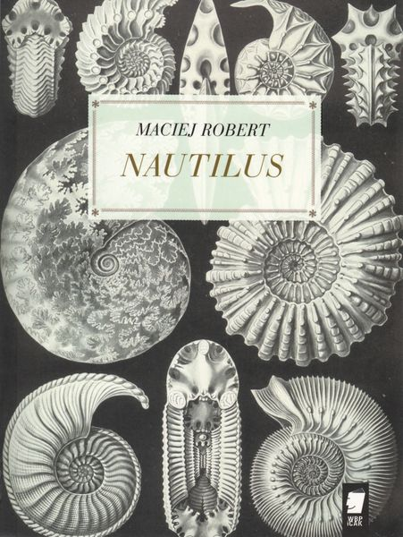 Maciej Robert - Nautilus