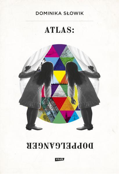 Dominika Słowik Atlas: Doppelganger