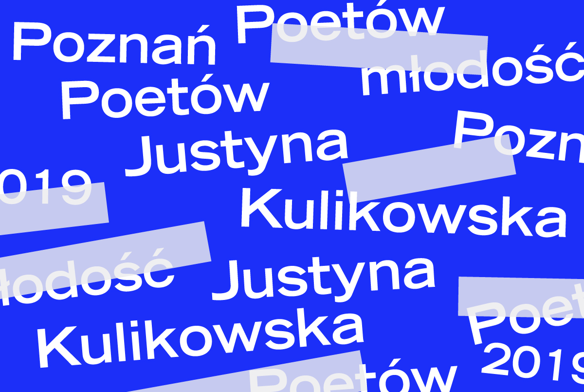 PP 2019: Gniewne wiersze Justyny Kulikowskiej - ZamekCzyta.pl