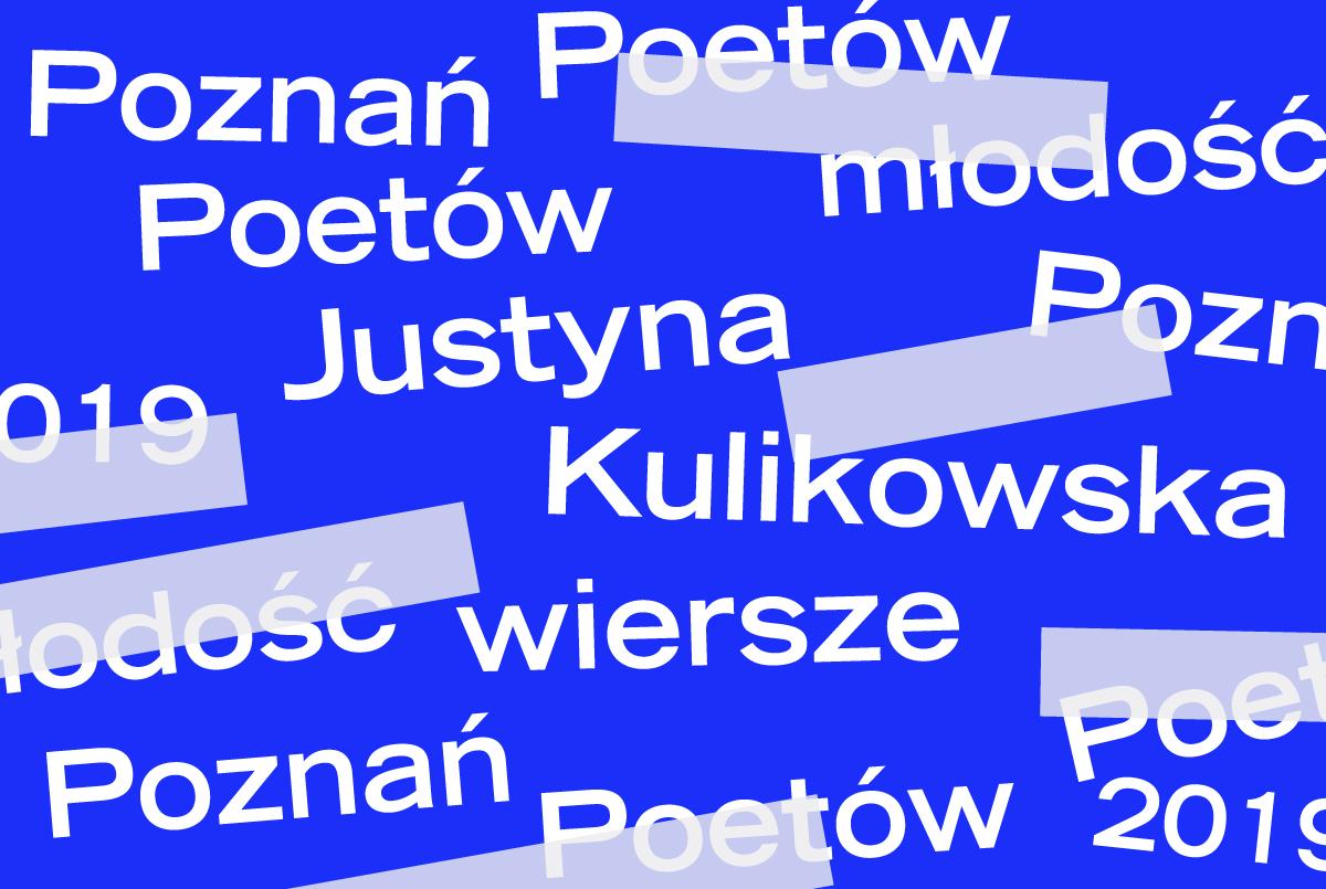 Justyna Kulikowska - trzy wiersze - ZamekCzyta.pl